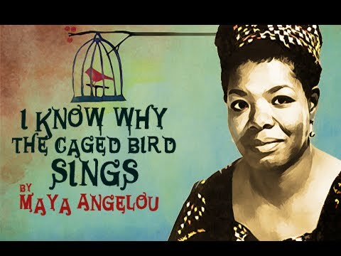 "maya angelou caged bird commentary But a plea, that upward to heaven he flings —paul lawrence dunbar, ""sympathy"" i first read maya angelou's i know why the caged bird sings when i."